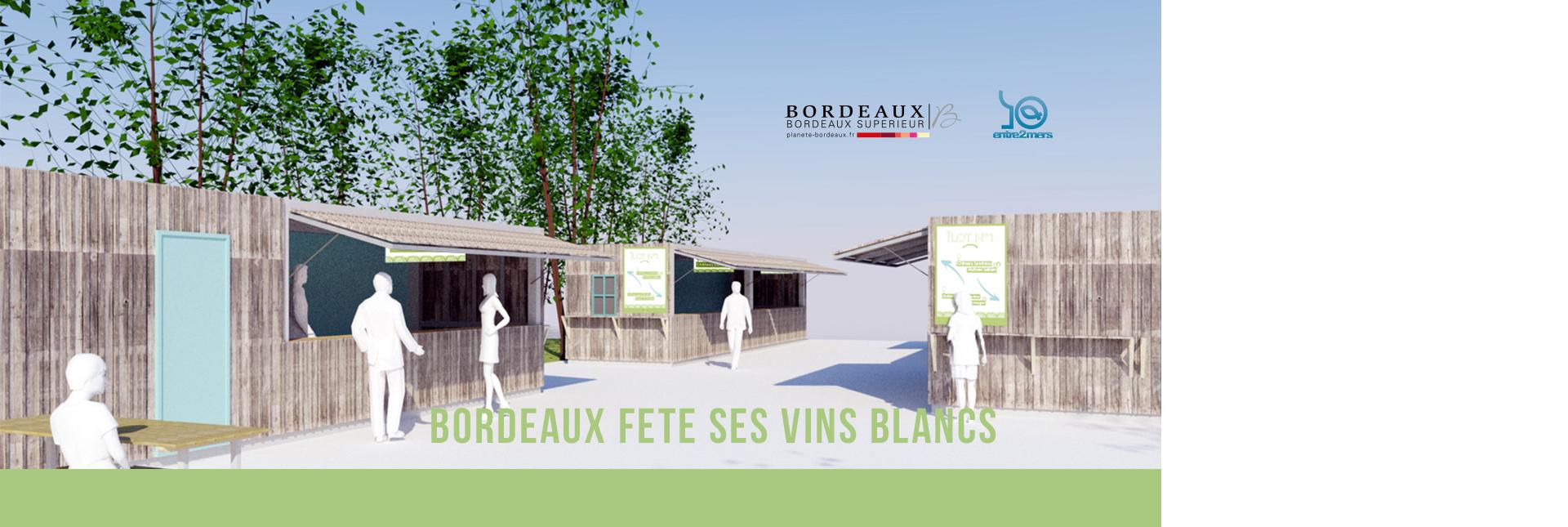 Bordeaux fête ses vins blancs du 20 au 23 juin