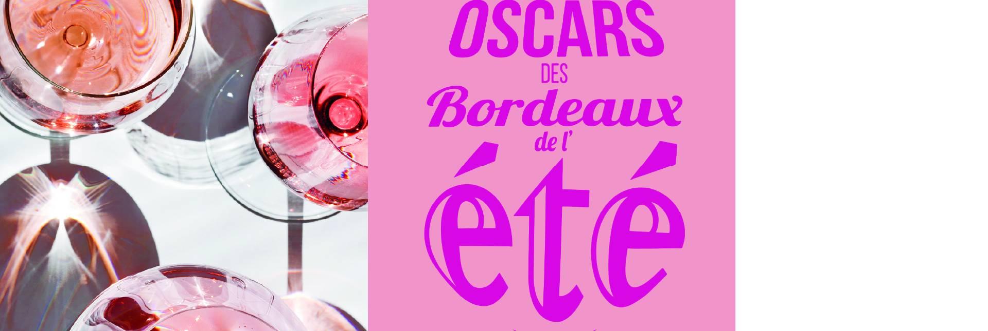 Les Oscars de Bordeaux de l'été 2021 !