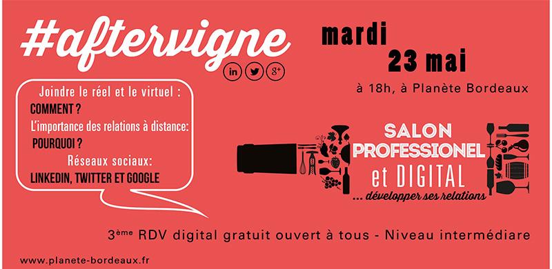 Votre Rendez-Vous digital #aftervigne N°3